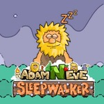 Adam And Eve: Sleepwalker